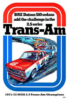 vintage trans am racing Trans Am, Datsun 1600, Datsun Car, Vintage Racing, Vintage Cars, Sports Car Racing, Auto Racing, Car Racer, Pretty Cars