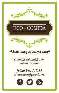 Marca y tarjeta, Eco-comida. Equipo finalista de Programa Exploro mi Camino.