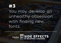 On the Creative Market Blog - 10 Side Effects of Becoming a Designer