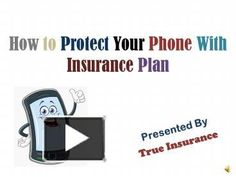 If you have a great insurance policy for your precious mobile phone device, be sure that your gadget is protected from various types of accidental damages. If you do not know how a cover plan protect your device just check out this presentation or this link http://www.trueinsurance.com.au/mobile-smart-phone-insurance/