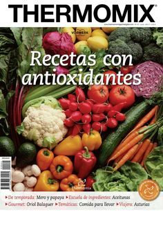Thermomix magazine nº 101 [marzo Raw Vegan Recipes, Lunch Recipes, Mexican Food Recipes, Healthy Recipes, Cokies Recipes, Best Cooker, A Food, Food And Drink, Best Cookie Recipes