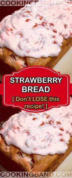 Strawberry Bread – Don't LOSE this recipe! – Page 2 – Cooking Band Strawberry Bread – Don't LOSE this recipe! – Page 2 – Cooking Band Bread Machine Recipes, Bread Recipes, Baking Recipes, Strawberry Bread, Strawberry Recipes, Fruit Bread, Dessert Bread, Just Desserts, Delicious Desserts