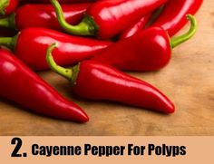 Cayenne Pepper For Polyps