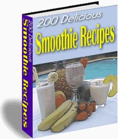 200 Delicious Fruit Smoothies (62 pages) - Download Recipes & C...