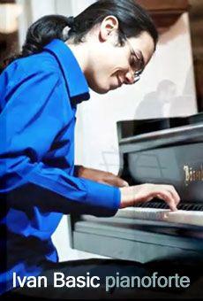 Ivan Basic - pianoforte. Tutti i tuoi eventi su ViaVaiNet, il portale degli…