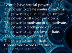 Words have special power!!
