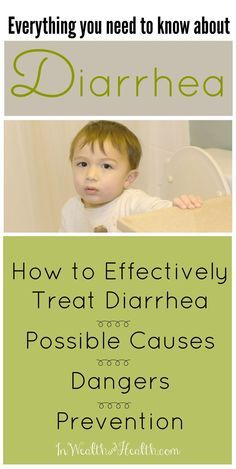 Great science-backed ways to stop diarrhea earlier. Pin for later when baby is sick :( Diarrhea Remedies, Causes, Dangers & Prevention Tips