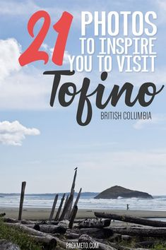 Head to the west coast of Vancouver Island and experience Tofino, surfer paradise and a seafood lover's dream. Not convinced yet? Then check out these 21 stunning photos of Tofino and surrounding areas