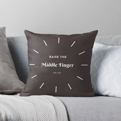 Add some fun to your sarcastic wardrobe with this funny raise the middle finger design or give it as the perfect gift!  Choose your size and color below then BUY IT NOW to place your order. Fingers Design, Some Fun, Middle, Throw Pillows, Funny, Gifts, Stuff To Buy, Color, Cushions