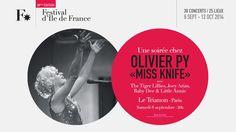 """http://www.festival-idf.fr/2014/concert/olivier-py-miss-knife  - Olivier Py """"Miss Knife"""" - The Tiger Lillies - Joey Arias - Baby Dee & Little Annie -  Samedi 6 septembre 2014, 20h Le Trianon, Paris"""