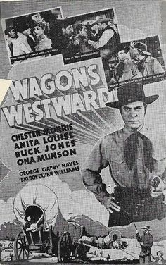 1940: Chester Morris, Anita Louise and Buck Jones in Wagons Westward