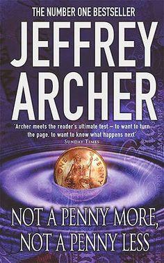 JBB reads: Not a Penny More, Not a Penny Less by Jeffrey Archer (http://jbbreads.blogspot.com/2014/10/not-penny-more-not-penny-less-by.html)