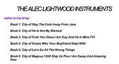 The Alec Lightwood Instruments I KNOW WHY DID ALEC UNLEASH ALL OF HIS AMAZINGNESS IS THE LAST BOOK