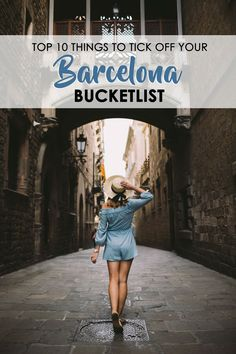 Here are ten things you MUST do when visiting Barcelona, Spain!