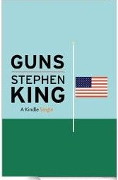 A review of Guns by Stephen King #bookreview #Guns #StephenKing #Nonfiction