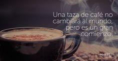 Una taza de café no cambiará al mundo, pero es un gran comienzo.