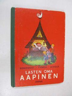 Lasten oma Aapinen, Somerkivi Urho, Tynell Hellin, Airola Inkeri, Otava, 1964 (#218654)