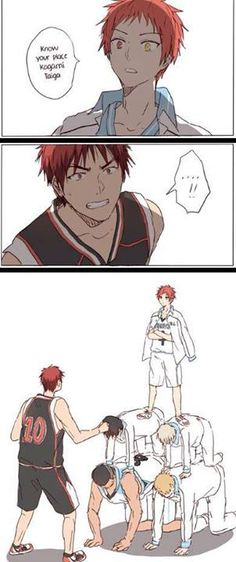 Akashi: Know your place Kagami.. Kagami: The hell are yo--? Akashi: It's at the bottom of this pyramid, get on your knees.