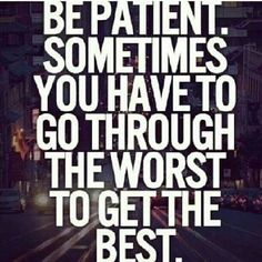 Lord, give me patience...