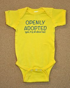 Hey, I found this really awesome Etsy listing at http://www.etsy.com/listing/110953915/sale-adoption-baby-bodysuit-yellow