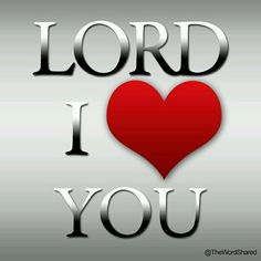 I love you Jesus Christ my Lord and my Saviour! What a Wonderful God! Love The Lord, Gods Love, My Love, I Love Heart, Lord And Savior, God Jesus, I Love Jesus, Jesus Peace, Religion