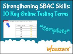 Help your students learn the new testing terms found on the SBAC online assessments with this free PDF resource from Wowzers Math.