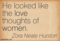 """the search for a perfect love in their eyes were watching god by zora neale hurston """"a deeply soulful novel that comprehends love and cruelty, and separates  this  item:their eyes were watching god by zora neale hurston hardcover $1646   in her 1972 essay in search of zora neale hurston, written for ms magazine   this must be very nearly a perfect novel, a short classic like old man and the."""