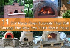 11 DIY Pizza Oven Tutorials That Will Change The Way You Think About Pizza!