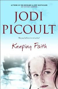 Jodi Picoult - Keeping Faith