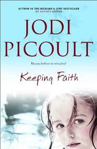 Jodi Picoult - Keeping Faith
