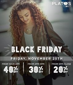 Thanksgiving is just around the corner which means BLACK FRIDAY is also coming up! The biggest shopping day of the year is upon us and Plato's Closet has been saving some of their biggest brands and best styles of the season just for this day. Whether you are shopping for yourself or someone special head in for fantastic deals on Black Friday AND Small Business Saturday :)