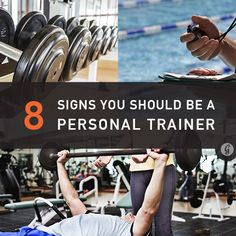 8 Signs You Should Become a Personal Trainer