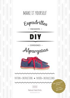 LEARN TO MAKE YOUR OWN ESPADRILLE SNEAKERS  No need to go to class. Do it at your own pace!  This tutorial includes 13 pages with the pattern for sizes 36 to 42 EU (see conversions below) and detailed instructions with full-color pictures of every step of the process so even a beginning sewer can follow along. Photos are accompanied by accurate notes in English and Spanish.  Choose your favorite fabric, pick up a pair of soles of your size, a bit of thread, a needle and give your personal…