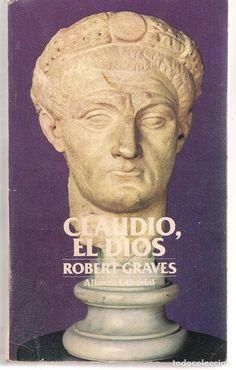 CLAUDIO, EL DIOS. ROBERT GRAVES. ALIANZA EDITORIAL 1978. (V/2) - Foto 1