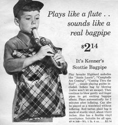thespianoge:  Kenner's Scottie Bagpipe will play automatically...