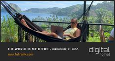 The World Is My Office - Birdhouse, El Nido Philippines