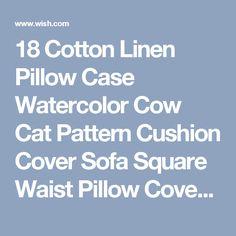 18 Cotton Linen Pillow Case Watercolor Cow Cat Pattern Cushion Cover Sofa Square Waist Pillow Cover Home Decor