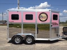 Tough Enough To Wear Pink Horse Trailer...photo by Tough Enough To Wear Pink Horse Show www.facebook.com/cowboymagic