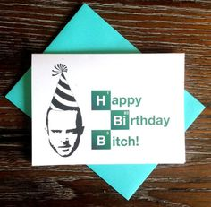 Breaking Bad Jesse Pinkman Happy Birthday Card by TurtlesSoup