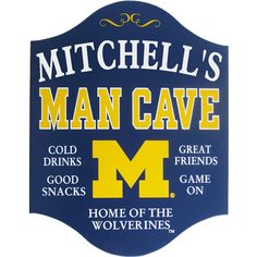 35 Awesome Man Cave Signs | All Gifts Considered. Michigan Wolverines Man Cave Plaque, personalized.