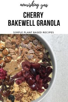 Vegan Cherry Bakewell Granola | Nourishing Yas - Simple Plant based Recipes #breakfast #healthyrecipes #veganrecipes #cherrybakewell #bakewelltart #homemadegranola #vegangranola #glutenfreegranola #granolarecipes