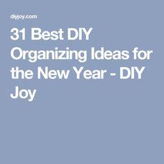 31 Best DIY Organizing Ideas for the New Year - DIY Joy