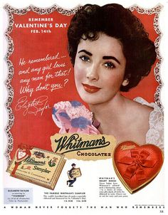 A beautiful Whitman's Chocolates ad from 1952 featuring Elizabeth Taylor. #vintage #1950s #ads #Valentines
