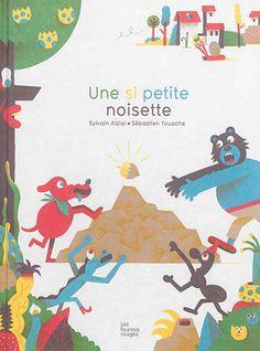 Une si petite noisette - Sylvain Alzial - Librairie Mollat Bordeaux