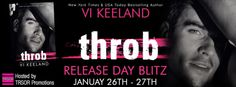 RELEASE DAY BLITZ: EXCERPT, TEASERS, AND GIVEAWAY: Throb by Vi Keeland ~ https://fairestofall.wordpress.com/2015/01/26/release-day-blitz-excerpt-teasers-and-giveaway-throb-by-vi-keeland/