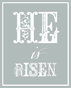 Printable - He Is Risen for Easter