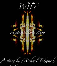 Why by Michael Edward FREE on Kindle!