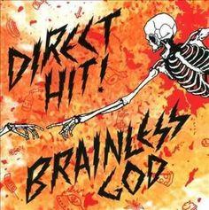 Direct Hit! - Brainless God