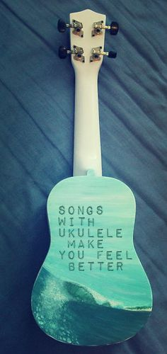 Songs with ukulele make you feel better! especially with my Ukulele quartet!