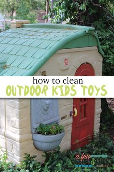 Are you ready to get those outdoor kid's toys looking their best? Find out the best ways to clean outdoor kids toys and get them ready for Summer fun! Little Tikes Outdoor Toys, Little Tikes Playhouse, Plastic Playhouse, Outdoor Toys For Kids, Backyard For Kids, Outdoor Play, Backyard Ideas, Outside Play Toys, Little Tikes House
